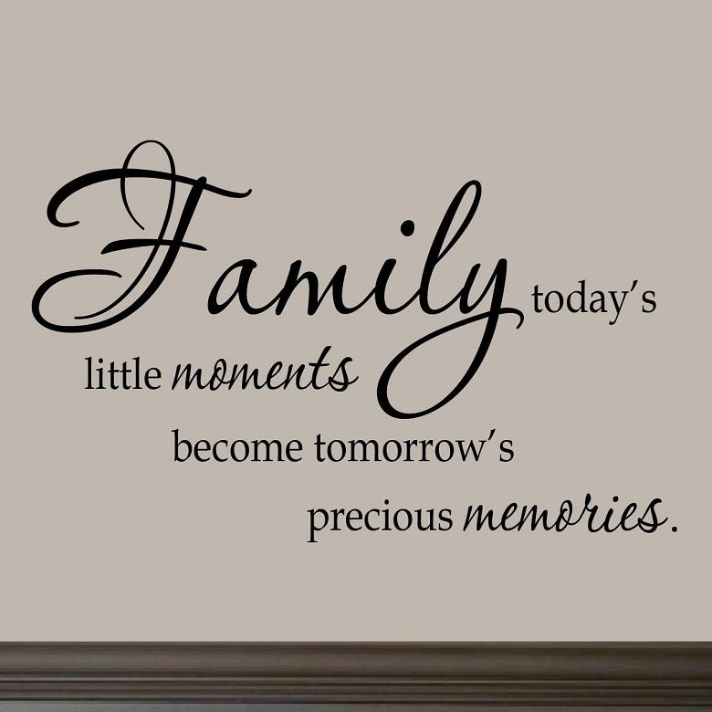 Family Today's Little Moments Wall Decal Quotes Sayings Family With Regard To Family Sayings Wall Art (Image 12 of 20)