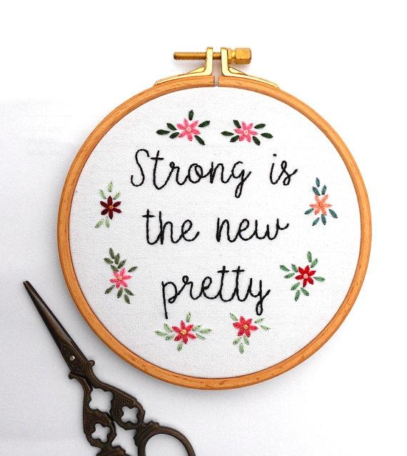 Feminist Embroidery Hoop Art Strong Is The New Pretty With With Feminist Wall Art (Image 9 of 20)