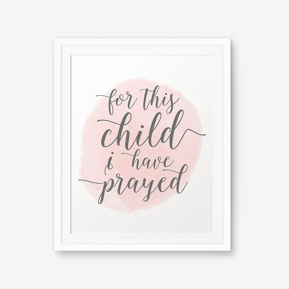 For This Child I Have Prayed Bible Verse Art Print Nursery Regarding For This Child I Have Prayed Wall Art (Image 9 of 20)