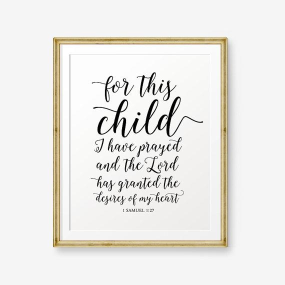For This Child I Have Prayed Printable 1 Samuel 1:27 Bible Intended For For This Child I Have Prayed Wall Art (Image 11 of 20)