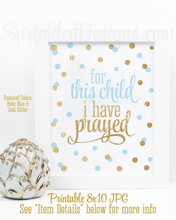 For This Child I Have Prayed Wall Art Printable Sign Baby Inside For This Child I Have Prayed Wall Art (Image 13 of 20)