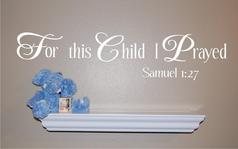 For This Child I Prayed Wall Decal Scripture Wall Decal With For This Child I Have Prayed Wall Art (Image 16 of 20)