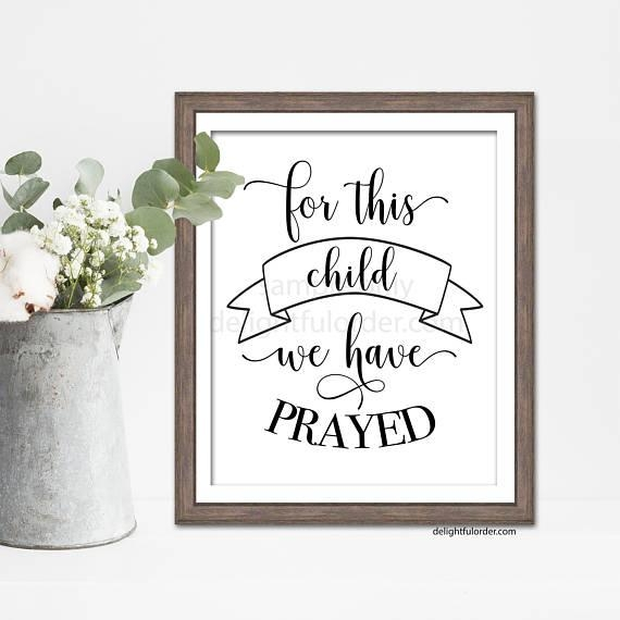 For This Child We Have Prayed Wall Art Sign Decor Nursery Regarding For This Child I Have Prayed Wall Art (Image 17 of 20)