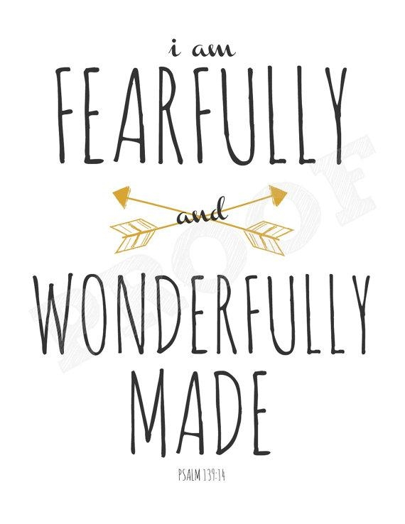 I Am Fearfully And Wonderfully Made Printable 8X10 Wall Art Throughout Fearfully And Wonderfully Made Wall Art (Image 13 of 20)