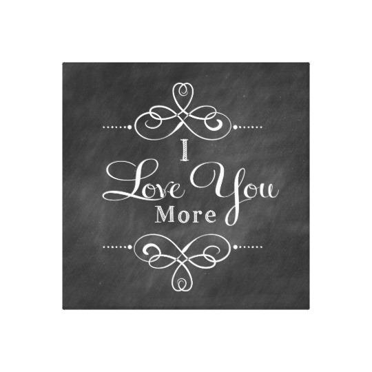 I Love You More Canvas Wall Art Quote | Zazzle Within I Love You More Wall Art (Image 7 of 20)