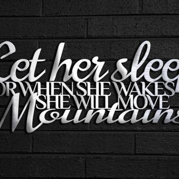 Let Her Sleep Metal Wall Art – Wall Quate From Inspiremetals On With Metal Wall Art Quotes (Image 9 of 20)