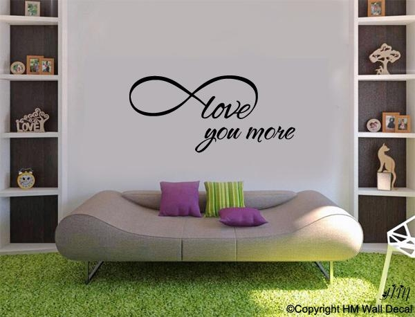 "Love You More "" Removable Wall Art Decal Inside I Love You More Wall Art (Image 14 of 20)"