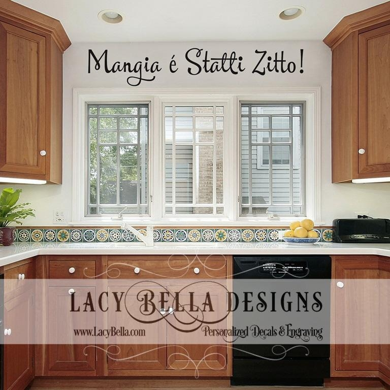 Mangia E Statti Zitto Italian Kitchen Wall Art Decal Vinyl Within Italian Wall Art Quotes (Image 15 of 20)