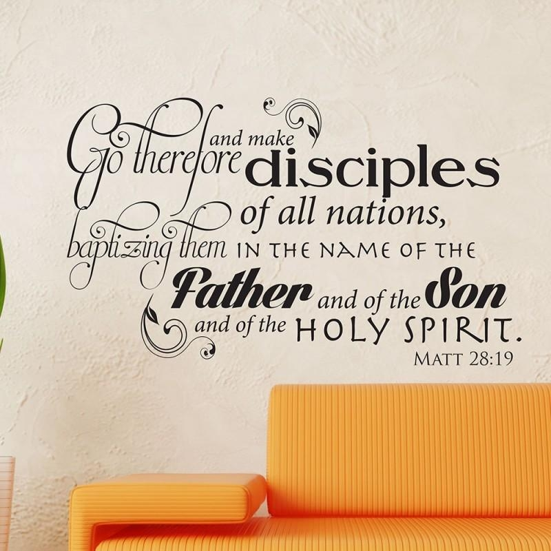 Matthew 28:19 Scripture Vinyl Wall Art | Divine Walls Within Scripture Vinyl Wall Art (View 4 of 20)