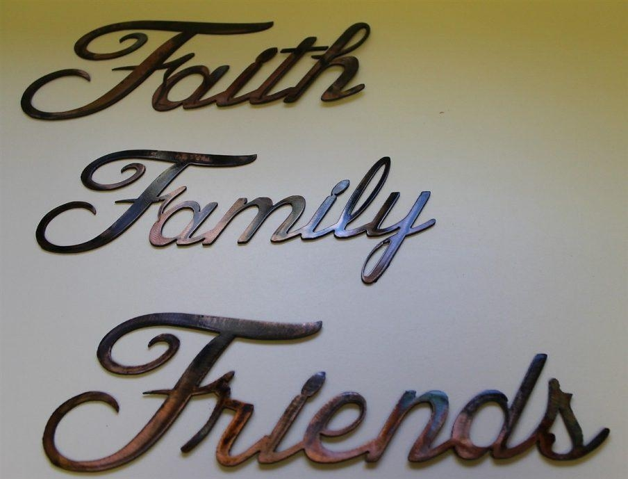 Mesmerizing Wall Design Wall Art Sayings Wall Faith Family Friends Within Faith Family Friends Wall Art (View 20 of 20)
