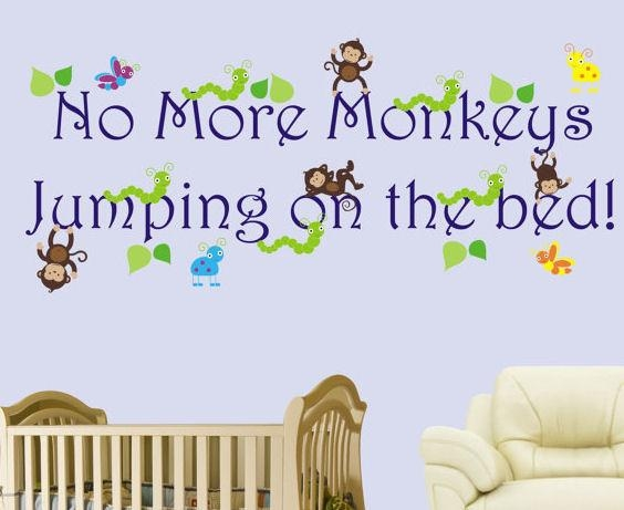No More Monkeys Jumping On The Bed Boys Decal With Regard To No More Monkeys Jumping On The Bed Wall Art (Photo 4 of 20)