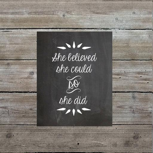 Printable 8X10 Chalkboard Print, She Believed She Could So She Did With She Believed She Could So She Did Wall Art (Image 11 of 20)