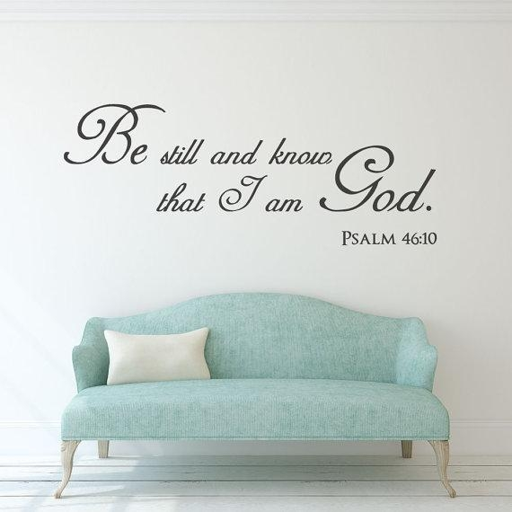 Scripture Wall Decal Christian Wall Art Be Still And Know Inside Be Still And Know That I Am God Wall Art (Image 14 of 20)