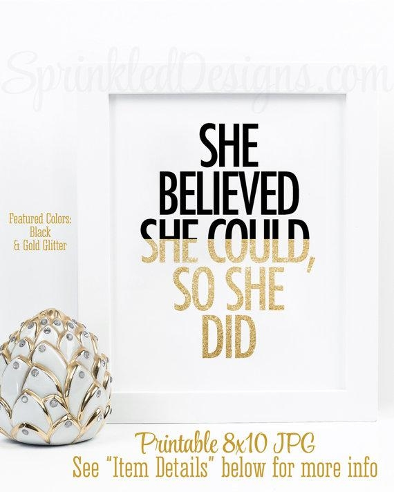 She Believed She Could So She Did Motivational Quote Office Throughout She Believed She Could So She Did Wall Art (Image 14 of 20)
