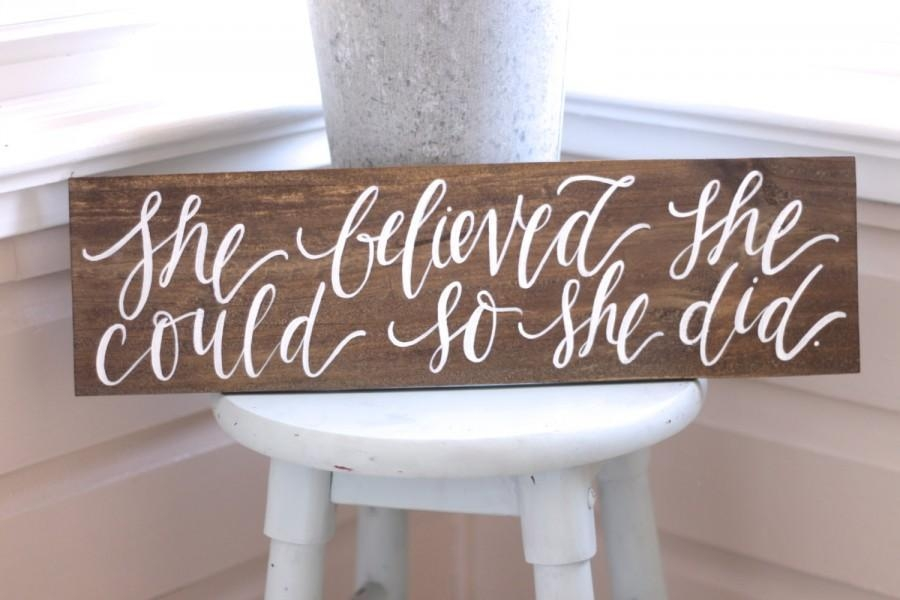 She Believed She Could So She Did, Rustic Wooden Sign, Gift For In She Believed She Could So She Did Wall Art (Image 17 of 20)