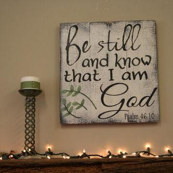 Shop Be Still And Know That I Am God On Wanelo Intended For Be Still And Know That I Am God Wall Art (Image 15 of 20)