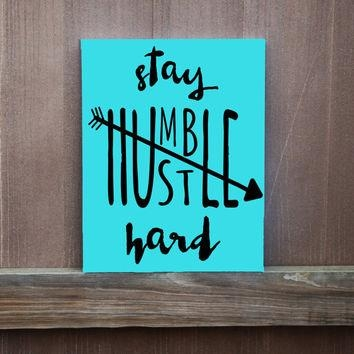 Shop It's Hard To Be Humble Quote On Wanelo Within Inspirational Quotes Canvas Wall Art (View 15 of 20)