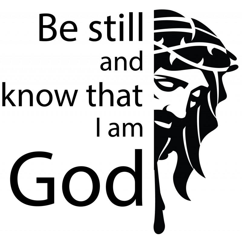 Still And Know That I Am God | Christian Vinyl Wall Art, Decal, Decor Pertaining To Be Still And Know That I Am God Wall Art (View 12 of 20)