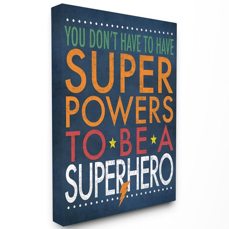 Superhero Slogan Typography Canvas Wall Art – Rosenberryrooms Inside Typography Canvas Wall Art (View 8 of 20)