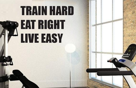 Train Hard Eat Right Live Easy Home Gym Wall Art Vinyl Decal For Wall Art For Home Gym (Image 19 of 20)