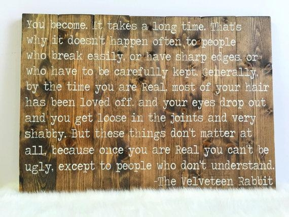Velveteen Rabbit Quote Pallet Wall Art Reclaimed Wood Sign With Regard To Velveteen Rabbit Wall Art (Image 10 of 20)