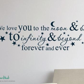 We Love You To The Moon And Back To Infinity And Beyond Vinyl Wall Inside Love You To The Moon And Back Wall Art (Image 20 of 20)