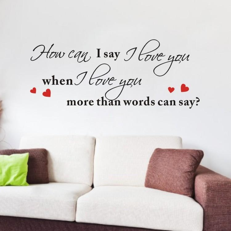 When I Love You More Than Words Can Say Quote Art Vinyl Wall With I Love You More Wall Art (Image 20 of 20)