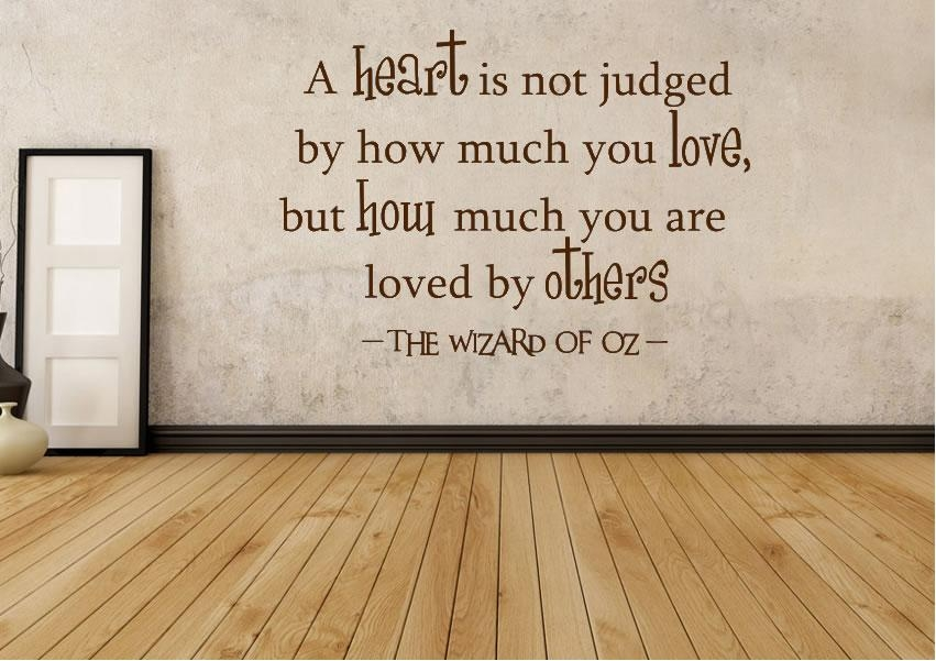 Wizard Of Oz A Heart Is Not Judged Text Quotes Wall Stickers With Wizard Of Oz Wall Art (Image 14 of 20)