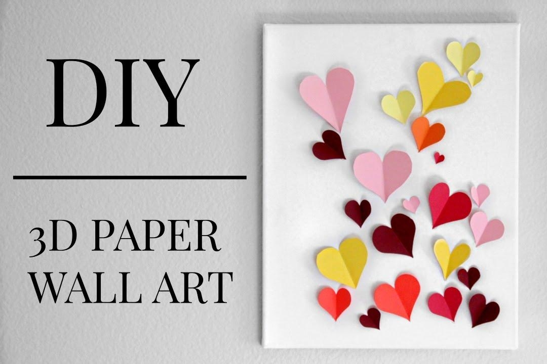 Diy 3D Paper Heart Wall Art (Under $20) || Kaitlyn Coskun – Youtube In Diy 3D Paper Wall Art (Image 13 of 20)