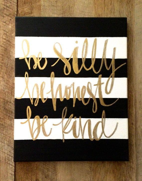 Be Silly, Be Honest, Be Kind  Ralph Waldo Emerson, Black And White For Letters Canvas Wall Art (Image 5 of 20)