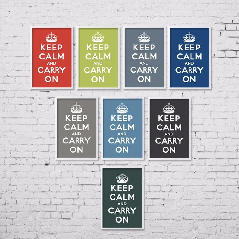 Canvas Art Print Poster Keep Calm And Carry On Inspired Quotes With Keep Calm Canvas Wall Art (View 14 of 20)