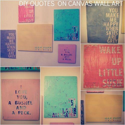 "Diy – Quotes On Canvas Wall Art All I Think Of Is ""i Love You, A With Regard To Canvas Wall Art Quotes (Image 5 of 20)"