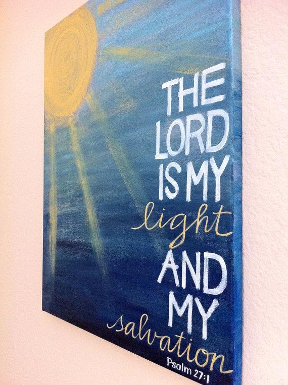 "Diy Wall Art ""the Lord Is My Light And My Salvation (View 5 of 20)"