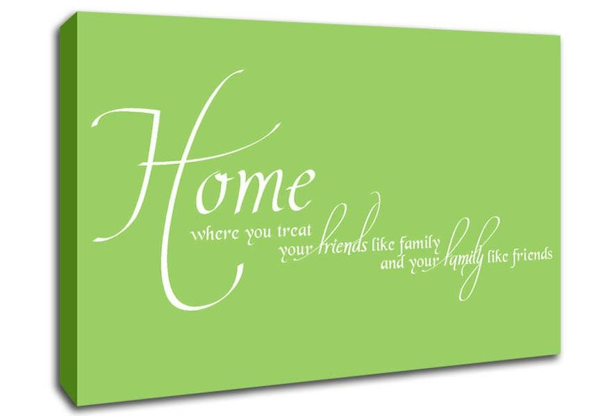 Home Family Friends Lime Green Text Quotes Canvas Stretched Canvas Intended For Canvas Wall Art Family Quotes (Photo 9 of 20)