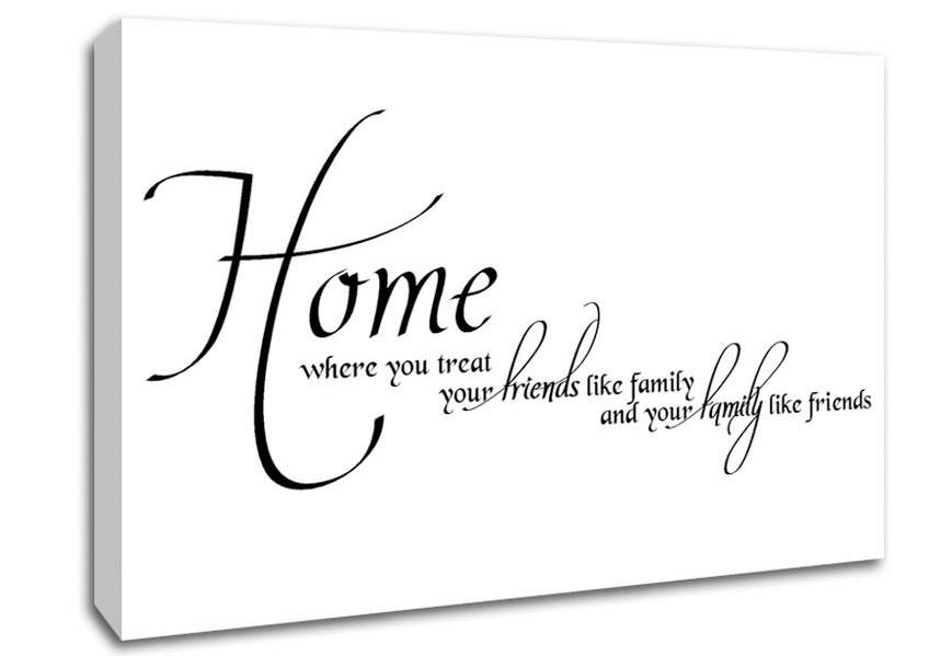 Home Family Friends Text Quotes Canvas Stretched Canvas Throughout Canvas Wall Art Family Quotes (Photo 8 of 20)