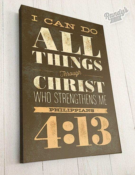 I Can Do All Things Through Christ Who Strengthens Me (View 3 of 20)