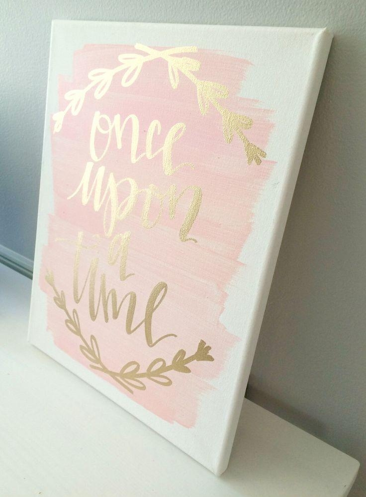 Once Upon A Time  11X14 Canvas Sign, Wedding Decor, Girls Room With Baby Room Canvas Wall Art (Image 14 of 20)