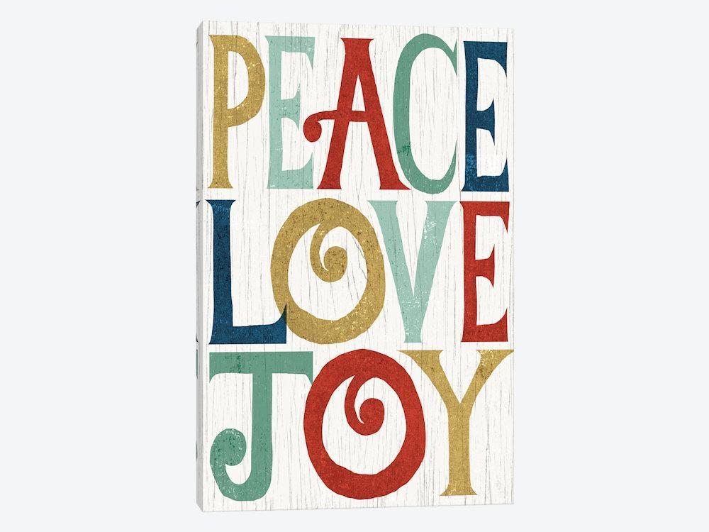 Peace, Love, Joy Canvas Artmichael Mullan | Icanvas Regarding Joy Canvas Wall Art (Image 16 of 20)