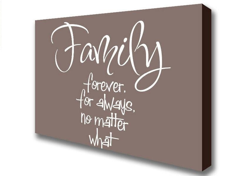 Quotes Family Forever For Always Beige Canvas Art Prints Throughout Canvas Wall Art Family Quotes (Image 14 of 20)