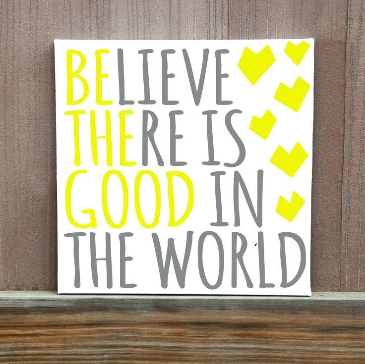 Quotes On Canvas Wall Art Be The Good You See In The World Hand With Regard To Dance Quotes Canvas Wall Art (Image 14 of 20)