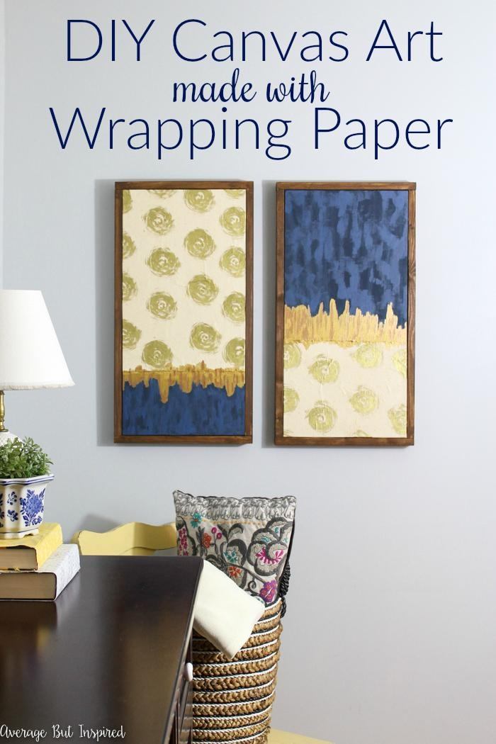 Upgrade Bare Walls With Diy Canvas Art (It's Made From Wrapping In Diy Canvas Wall Art (Photo 10 of 20)