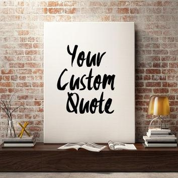 Wall Art Designs: Inspirational Wall Art Canvas Custom Quote Print Inside Canvas Wall Art Quotes (View 3 of 20)