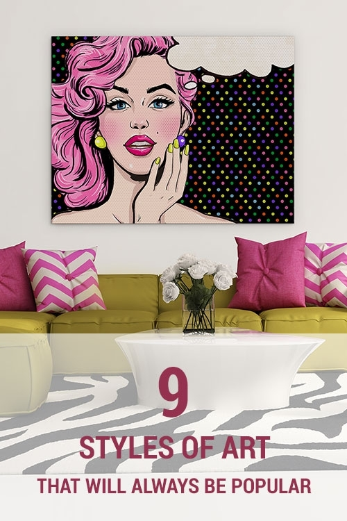 9 Styles Of Art That Will Always Be Popular | Wall Art Prints Within Popular Wall Art (Image 2 of 10)