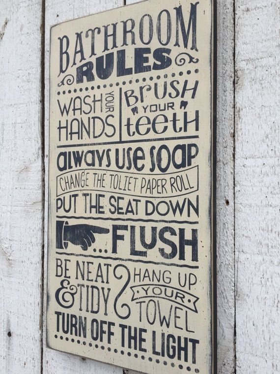 Bathroom Rules – Distressed Rustic Hand Painted Wood Sign With Bathroom Rules Wall Art (Image 1 of 10)