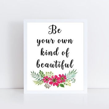 Featured Image of Be Your Own Kind Of Beautiful Wall Art