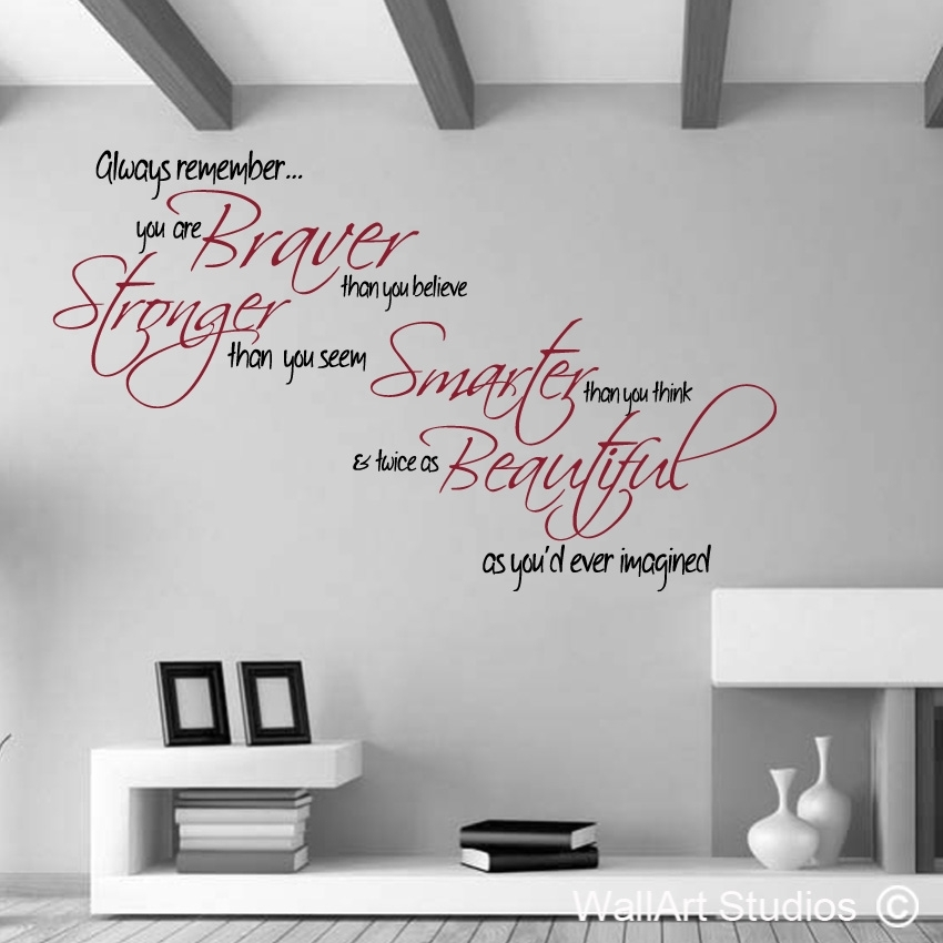 Braver Stronger | Wall Art Studios Regarding Quote Wall Art (View 4 of 10)