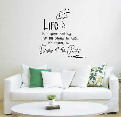 Dance In The Rain Wall Art Sticker Quote – Wall Stickers 011 – 3 Sizes Throughout Wall Sticker Art (Photo 5 of 10)