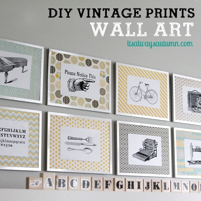 Diy Vintage Prints Wall Art – Bigdiyideas Inside Vintage Wall Art (Photo 7 of 10)