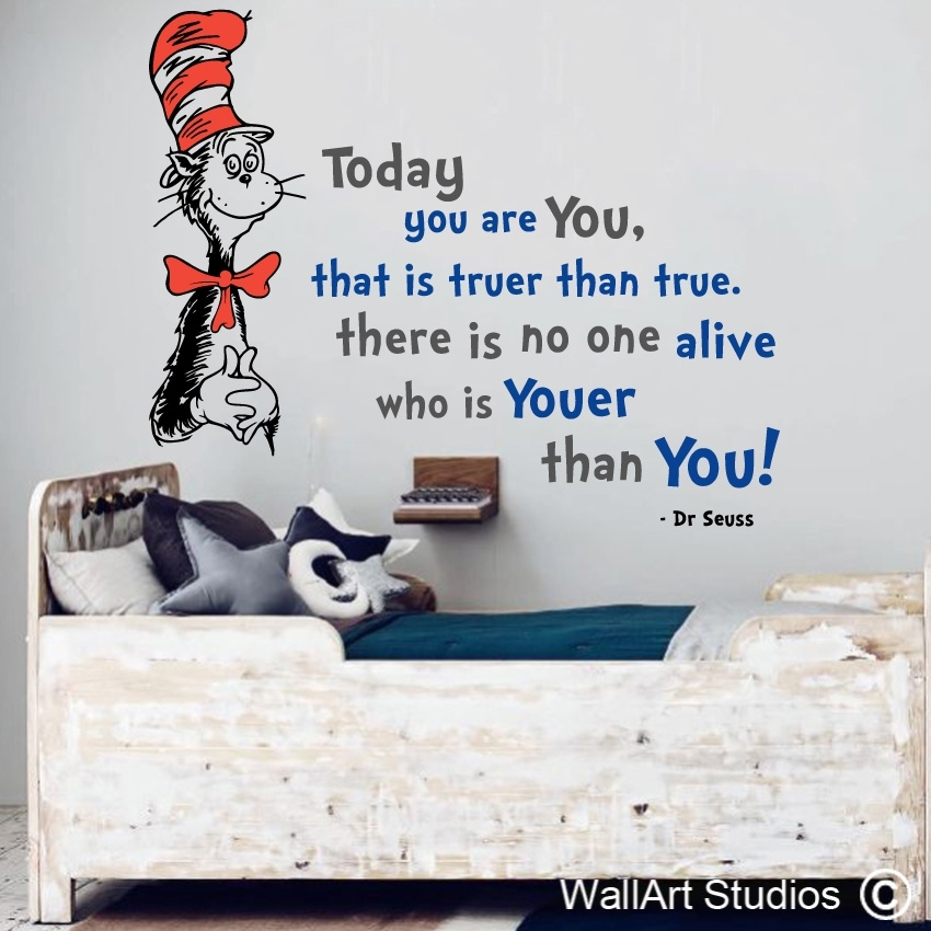 Dr Seuss You Are Youer Than You | Vinyl Wall Decals | Wall Art Inside Dr Seuss Wall Art (Image 5 of 10)