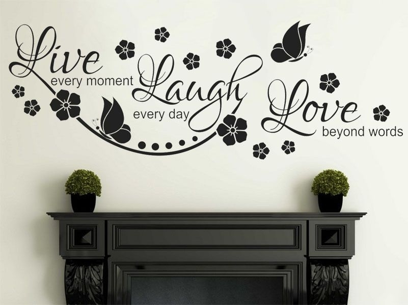 Live Laugh Love Wall Quote Wall Sticker Vinyl Wall Art Home Decal Regarding Live Laugh Love Wall Art (View 5 of 10)